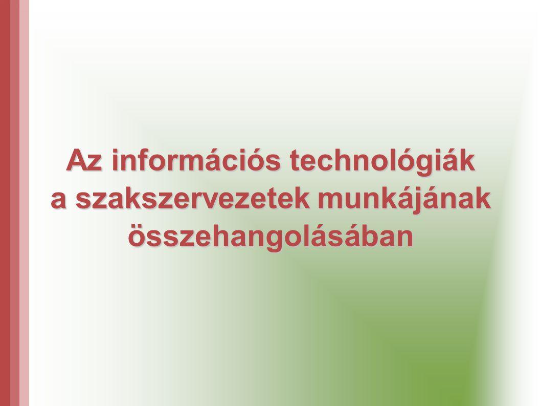 Az információs technológiák a szakszervezetek munkájának összehangolásában