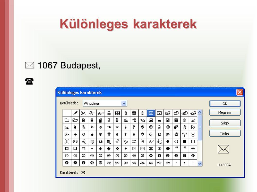 Különleges karakterek  1067 Budapest,  1067 Budapest, 