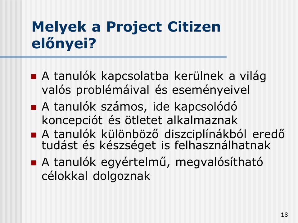 18 Melyek a Project Citizen előnyei.