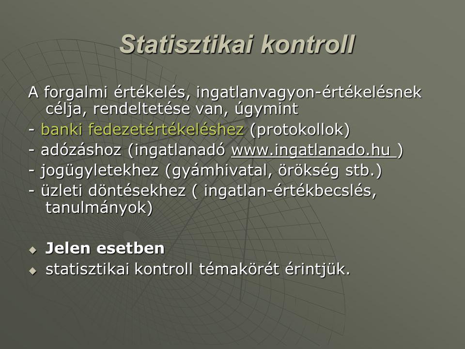 1.3. Ingatlanpiaci Statisztikai Analízis oktatócsomag tartalma  www.ingatlaninformatika.info