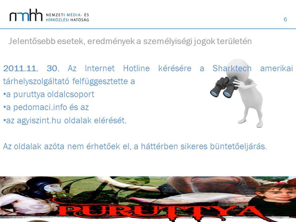 6 Jelentősebb esetek, eredmények a személyiségi jogok területén 2011.11.