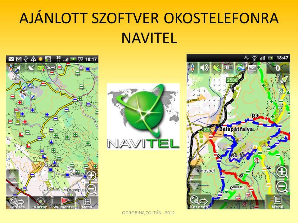AJÁNLOTT SZOFTVER OKOSTELEFONRA NAVITEL ODROBINA ZOLTÁN - 2012.