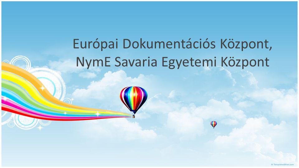 Európai Dokumentációs Központ, NymE Savaria Egyetemi Központ