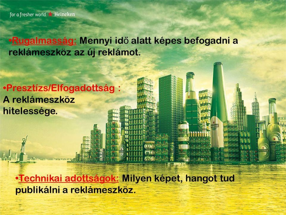 •Befogadói szituáció: A fogyasztót milyen hatások közben szólítják meg a reklámok.
