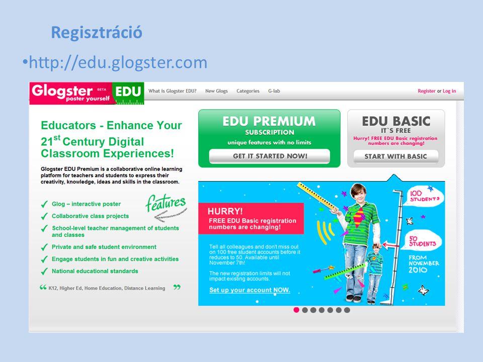 Regisztráció • http://edu.glogster.com