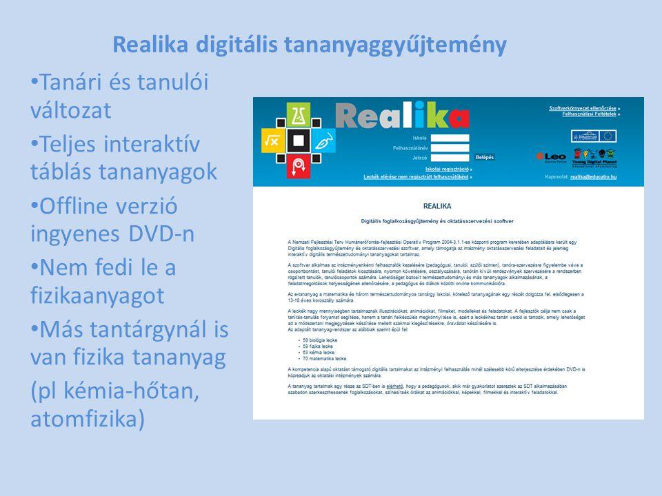 Realika digitális tananyaggyűjtemény • Tanári és tanulói változat • Teljes interaktív táblás tananyagok • Offline verzió ingyenes DVD-n • Nem fedi le