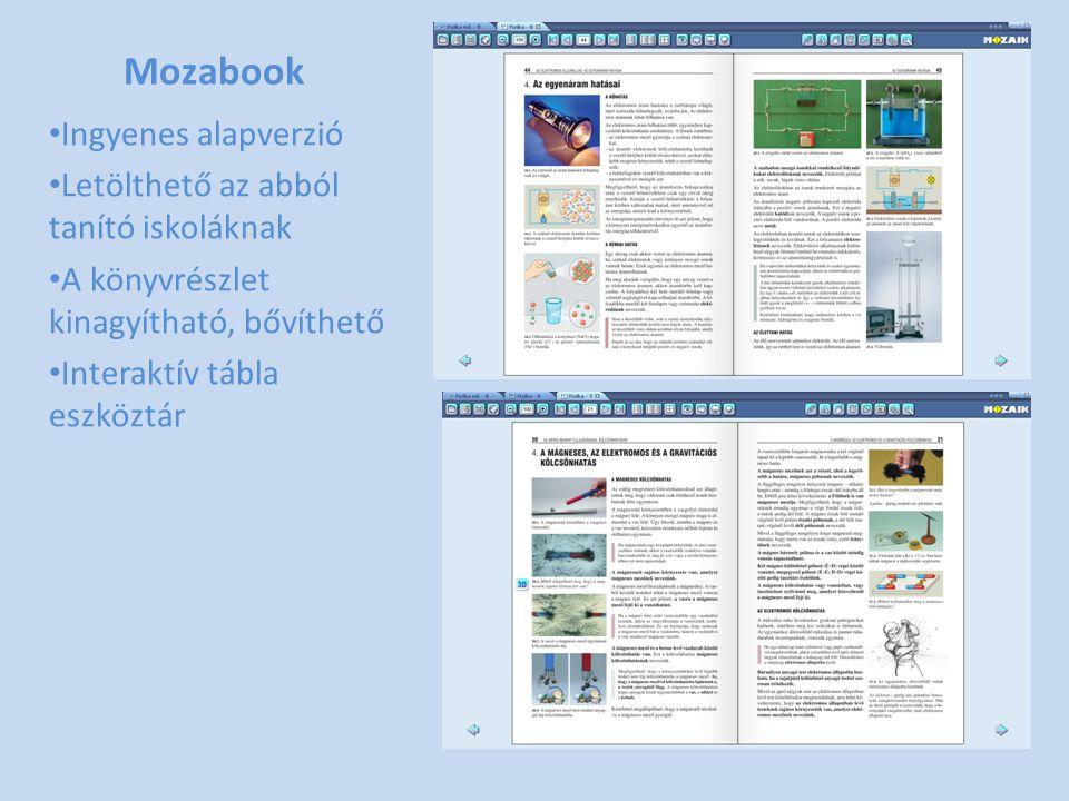 Mozabook • Ingyenes alapverzió • Letölthető az abból tanító iskoláknak • A könyvrészlet kinagyítható, bővíthető • Interaktív tábla eszköztár