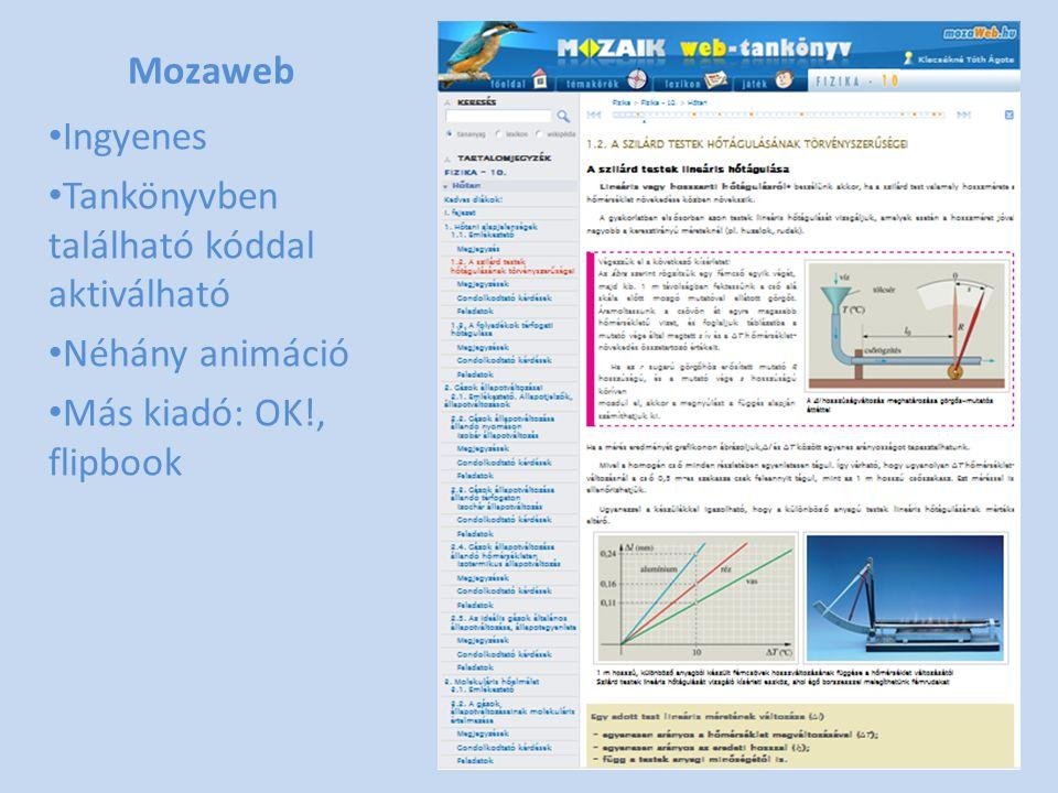 Mozaweb • Ingyenes • Tankönyvben található kóddal aktiválható • Néhány animáció • Más kiadó: OK!, flipbook