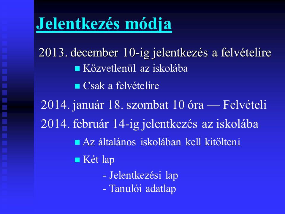 Jelentkezés módja 2013.