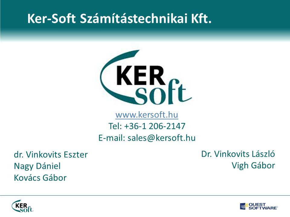 Ker-Soft Számítástechnikai Kft. www.kersoft.hu Tel: +36-1 206-2147 E-mail: sales@kersoft.hu dr.