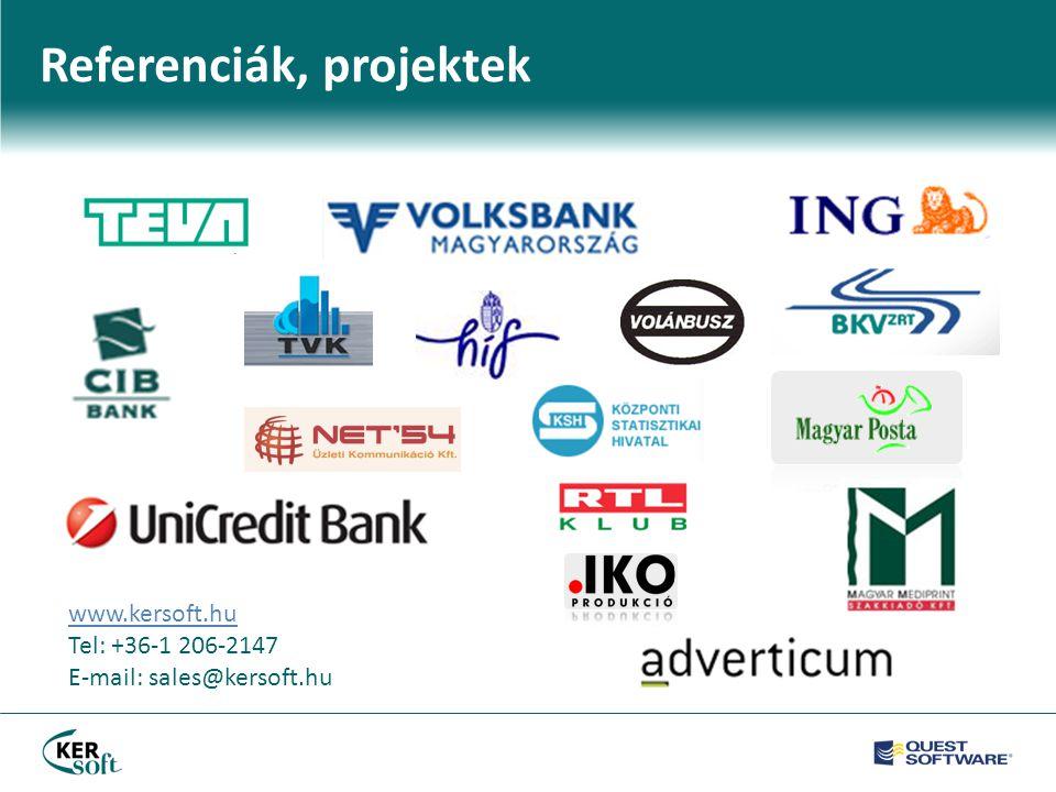 Referenciák, projektek www.kersoft.hu Tel: +36-1 206-2147 E-mail: sales@kersoft.hu