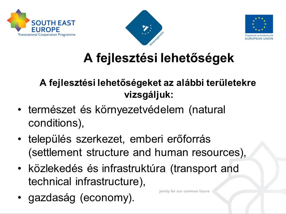 A TFTE főbb feladatai a projektben •A szektorális stratégiák elkészítésének módszertani koordinálása a fent említett 4 területre.