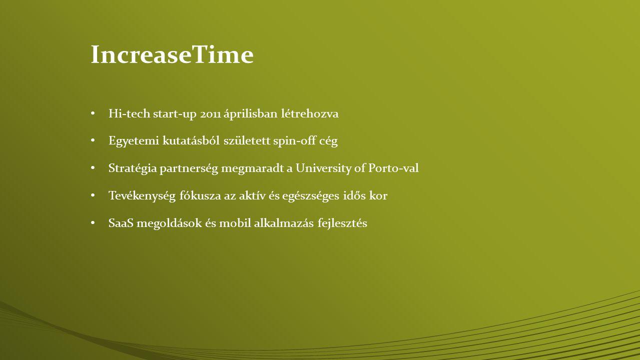 • Hi-tech start-up 2011 áprilisban létrehozva • Egyetemi kutatásból született spin-off cég • Stratégia partnerség megmaradt a University of Porto-val