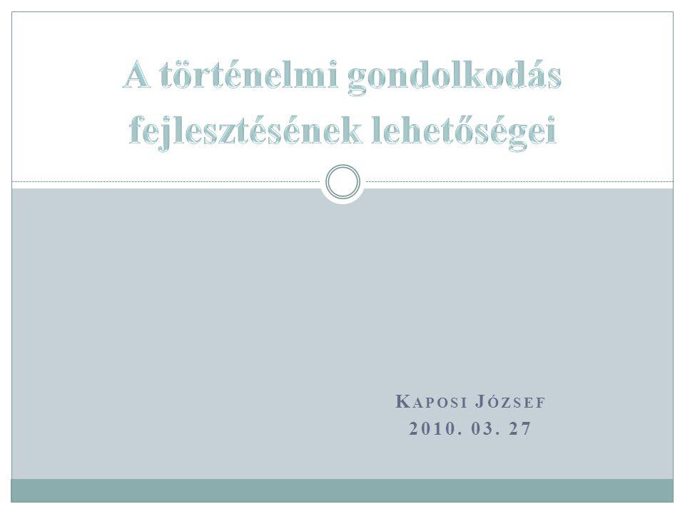 K APOSI J ÓZSEF 2010. 03. 27