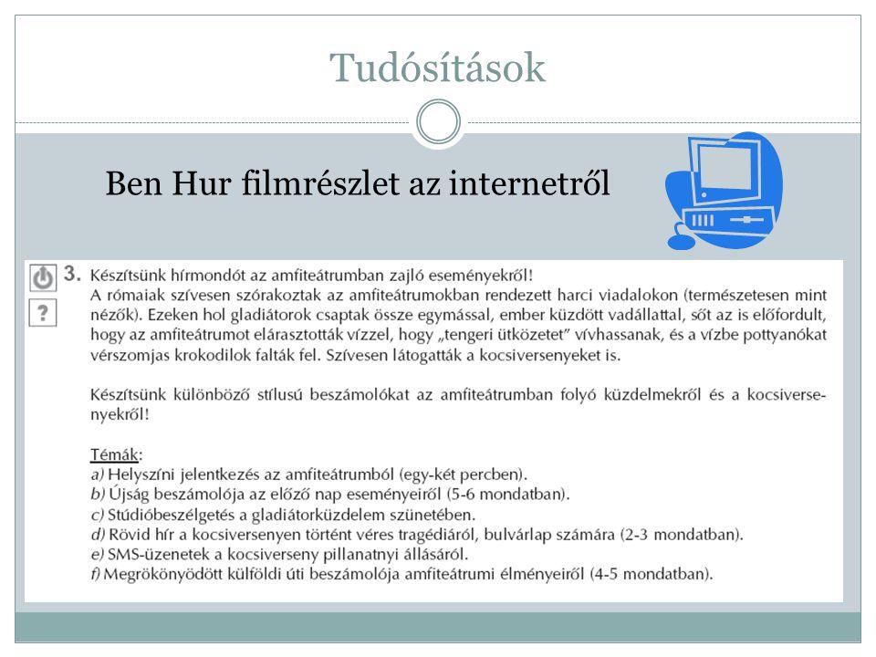 Tudósítások Ben Hur filmrészlet az internetről