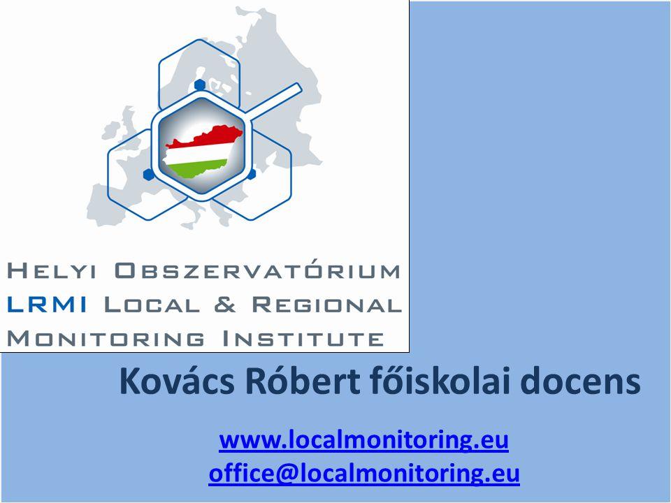 Kovács Róbert főiskolai docens www.localmonitoring.eu office@localmonitoring.eu