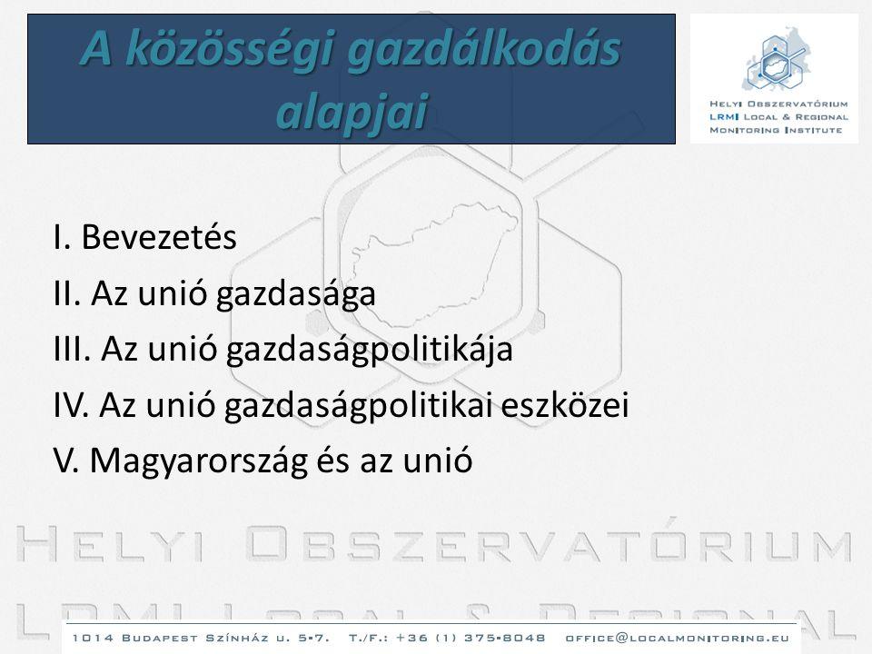 Strukturális alapok: • Európai Szociális Alap (munkapiac) • Európai Mezőgazdasági Orientációs és Garancia Alap (mezőgazdasági területek felzárkóztatása) • Európai Regionális és Fejlesztési Alap (regionális kohézió támogatása) • Halászati Pénzügyi Orientációs Alap Európai Kohéziós Alap: közlekedési, infrastrukturális fejlesztések támogatása Európai Beruházási Alap (EBB által) Elvek: szubszidiaritás és decentralizáció (finanszírozás és felelősség) Eredmények : erőfeszítés nő (strukturális és kohéziós támogatás a 2000-2006-os költségvetés 38 százaléka, ami csupán az Unió teljes GDP-jének 0,5 százalékát teszi ki, következmények nem látványosak, a felzárkózatás nem sikerült a közös regionális politika évei alatt) Eszközök