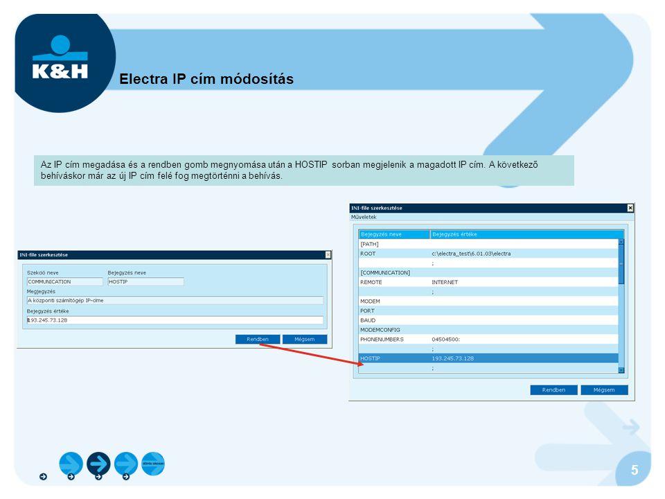 6 K&H Vállalati ügyfélszolgálat elérhetősége Amennyiben az Electra program használatával vagy az Electra program frissítésével kapcsolatban kérdéseik, vagy a rendszer használata során javaslataik merülnek fel, további felvilágosítást a K&H Vállalati ügyfélszolgálat 06-40/200-069 -es telefonszámán vagy írásban az electra@kh.hu e-mail címen kaphatnak.electra@kh.hu K&H Vállalati ügyfélszolgálat elérhető hétköznapokon 7:00 – 19:00 óra között.