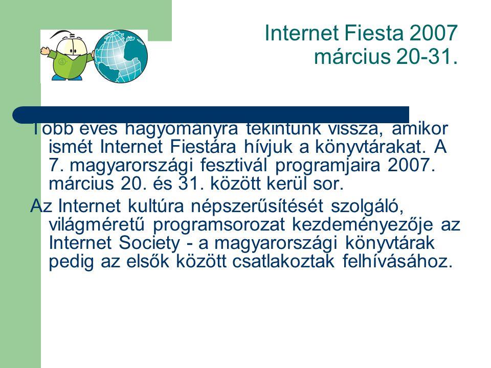 Internet Fiesta 2007 március 20-31.