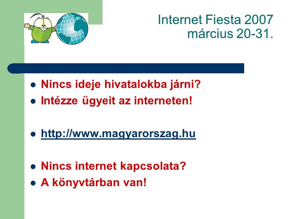 Internet Fiesta 2007 március 20-31. Mi a NAVA? Nemzeti Audiovizuális Archívum http://www.nava.hu/