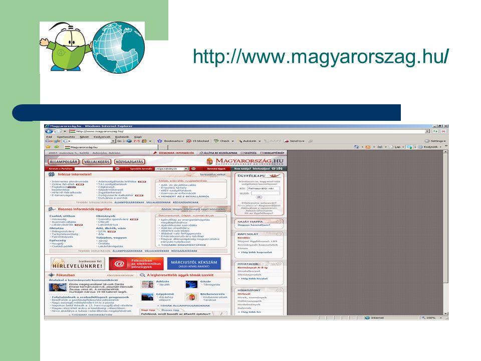 http://www.magyarorszag.hu A jogszabályok hierarchiája:  Törvények  Törvényerejű rendeletek  Kormányrendeletek  Minisztertanácsi rendeletek  Miniszteri rendeletek  Rendelkezések, utasítások, irányelvek