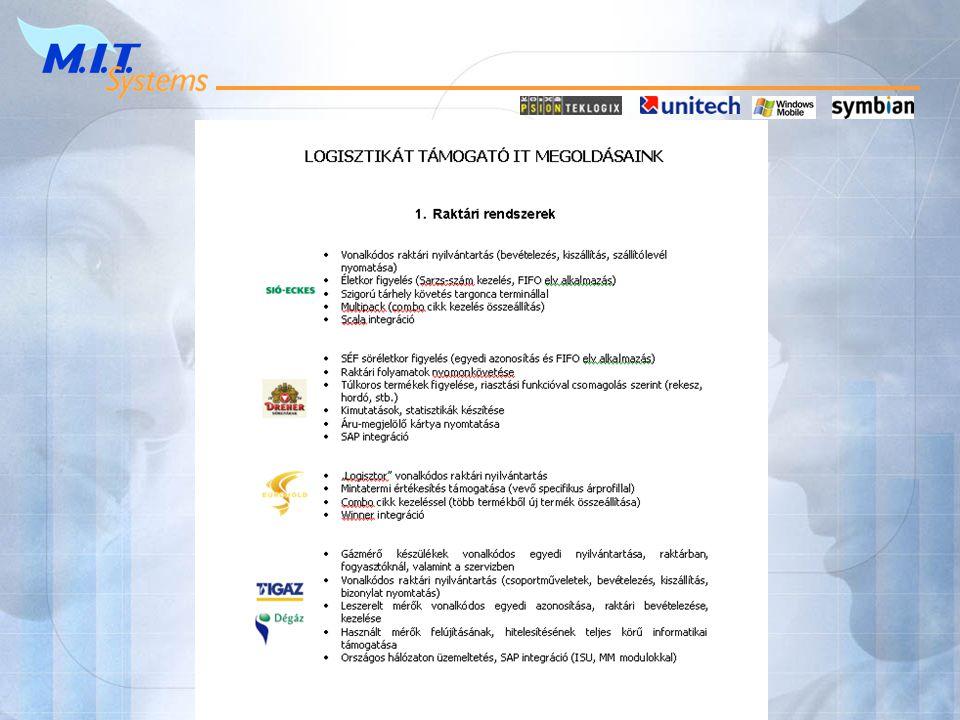 TIGÁZ megoldás ERP Internet távoli szupport Raktár Workabout Pro ERP & raktári PC vonalkód olvasó vonalkód nyomtató Dokkoló központi szerver WAN LAN