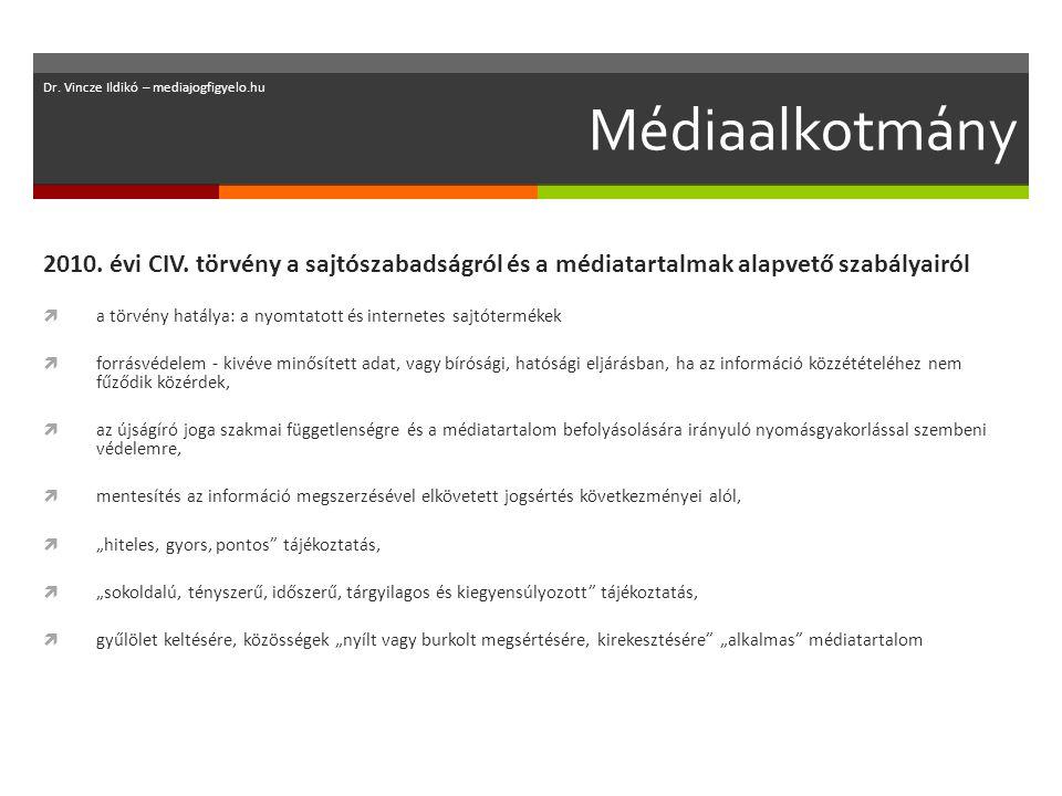 Médiaalkotmány 2010. évi CIV.
