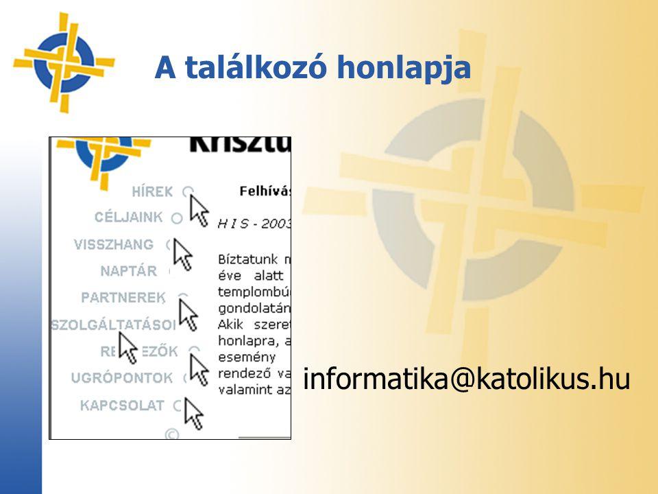 A találkozó honlapja informatika@katolikus.hu