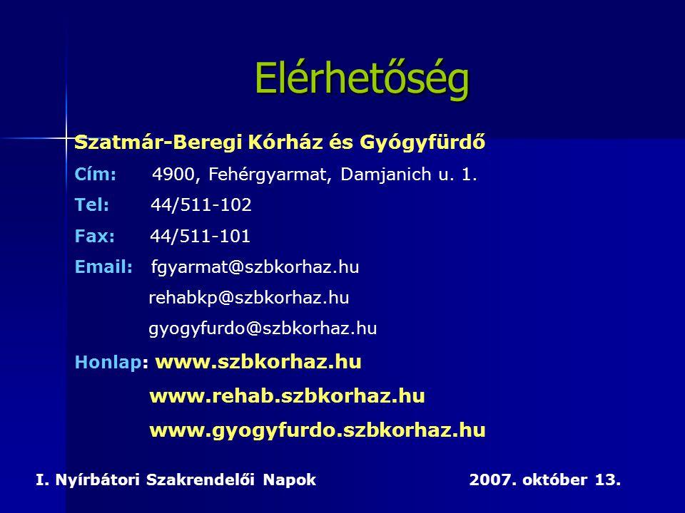 Elérhetőség Szatmár-Beregi Kórház és Gyógyfürdő Cím: 4900, Fehérgyarmat, Damjanich u. 1. Tel: 44/511-102 Fax: 44/511-101 Email: fgyarmat@szbkorhaz.hu