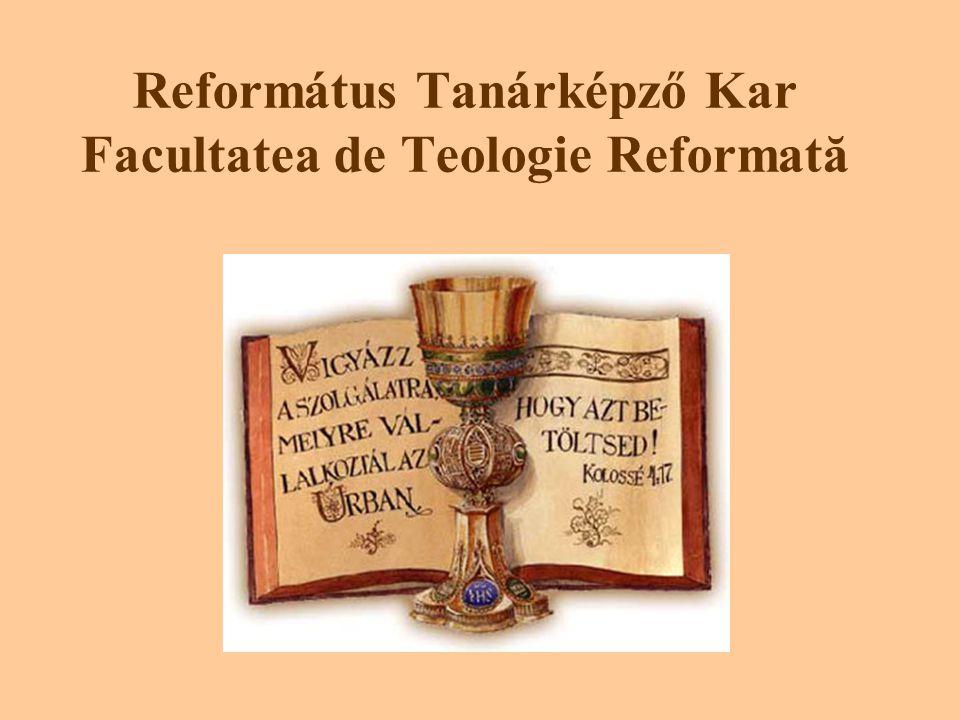 Református Tanárképző Kar Facultatea de Teologie Reformată