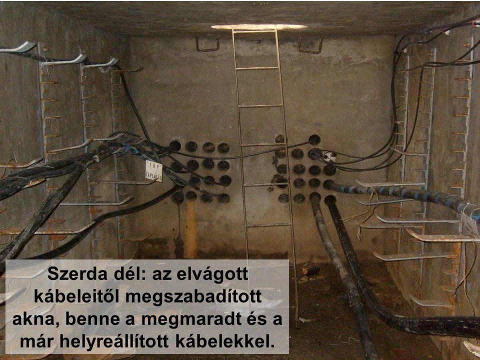 Szerda dél: az elvágott kábeleitől megszabadított akna, benne a megmaradt és a már helyreállított kábelekkel.
