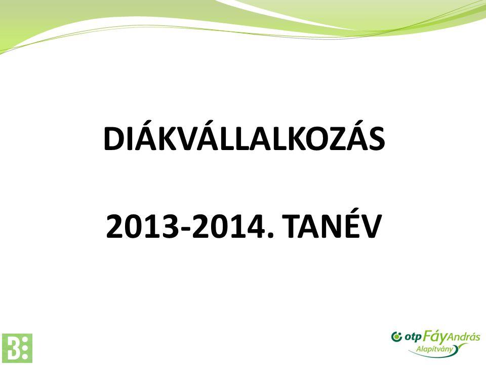 DIÁKVÁLLALKOZÁS 2013-2014. TANÉV