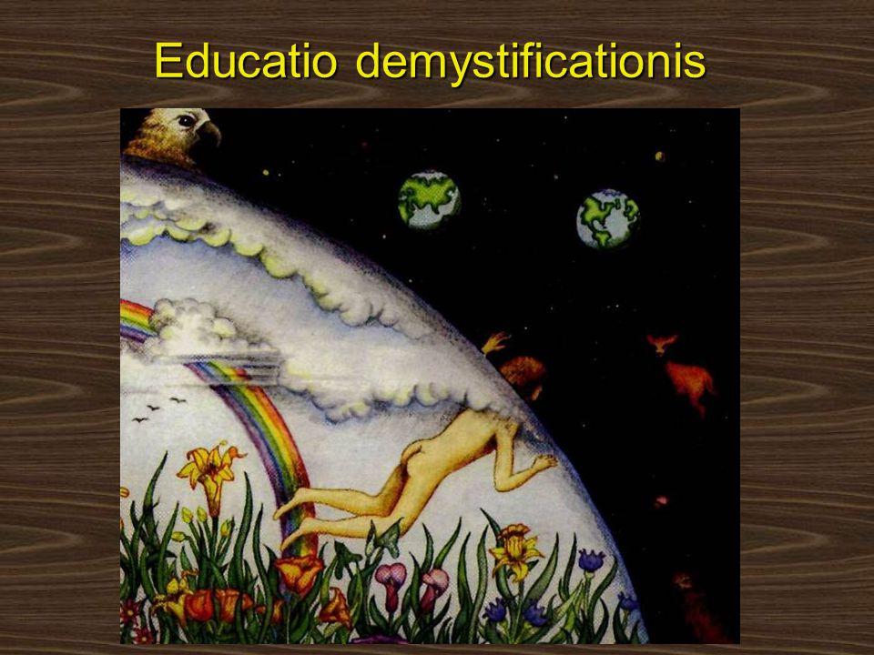Educatio demystificationis