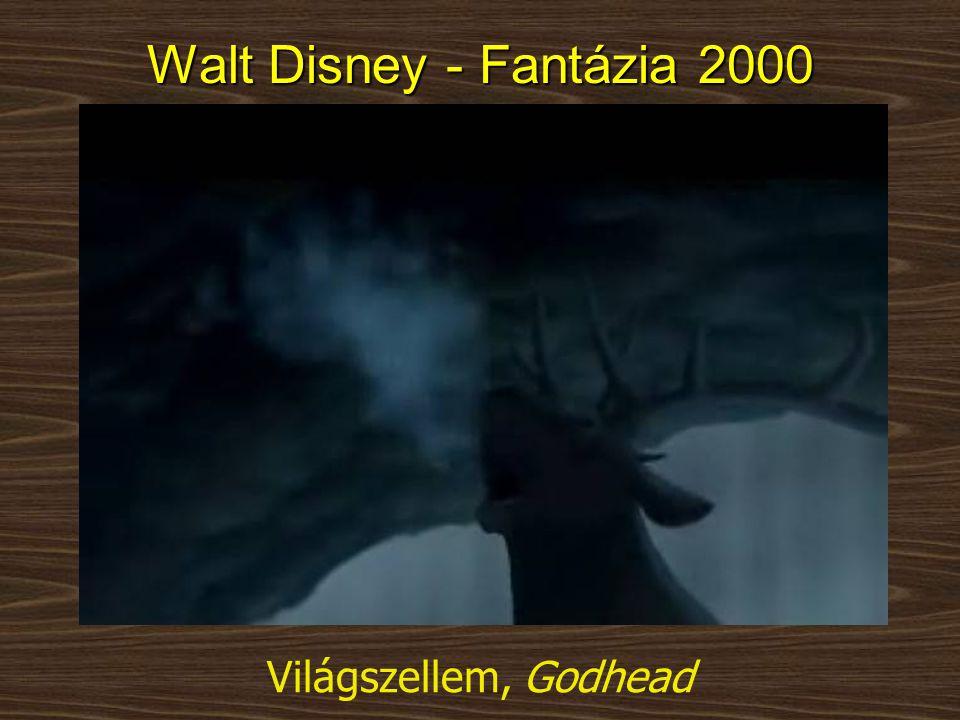 Világszellem, Godhead Walt Disney - Fantázia 2000