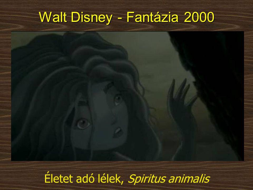 Életet adó lélek, Spiritus animalis Walt Disney - Fantázia 2000