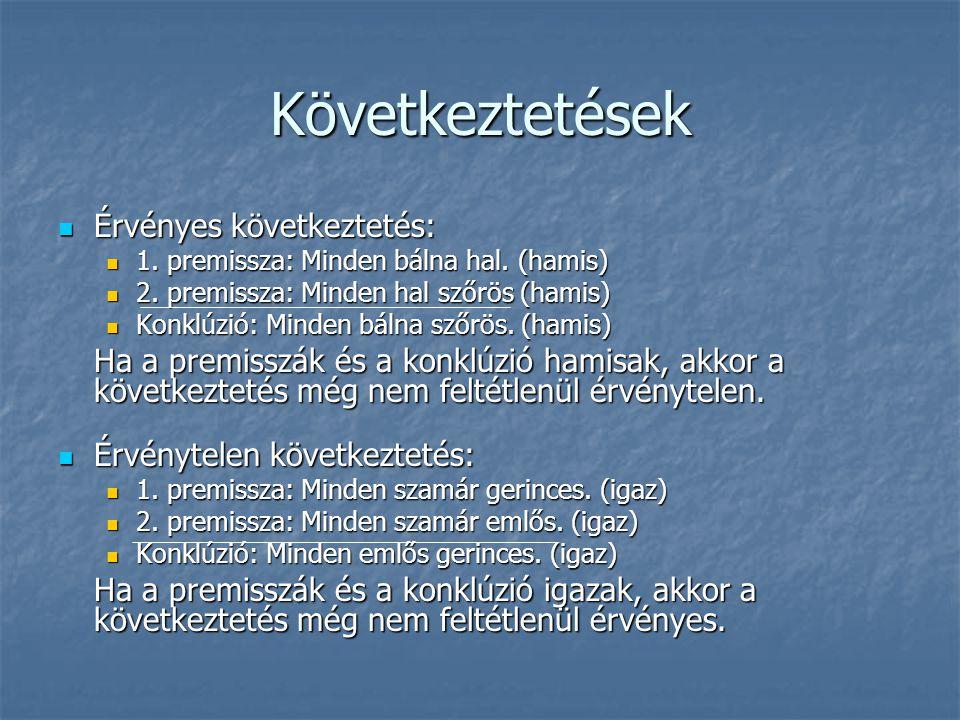 Változók és kvantorok  Individuumnevek:  tulajdonnevek (XVI.