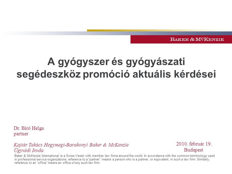 2 Új fogyasztóvédelmi szabályozás hatása a gyógyszer és GYSE promócióra –A fogyasztókkal szembeni tisztességtelen kereskedelmi gyakorlat tilalmáról szóló 2008.