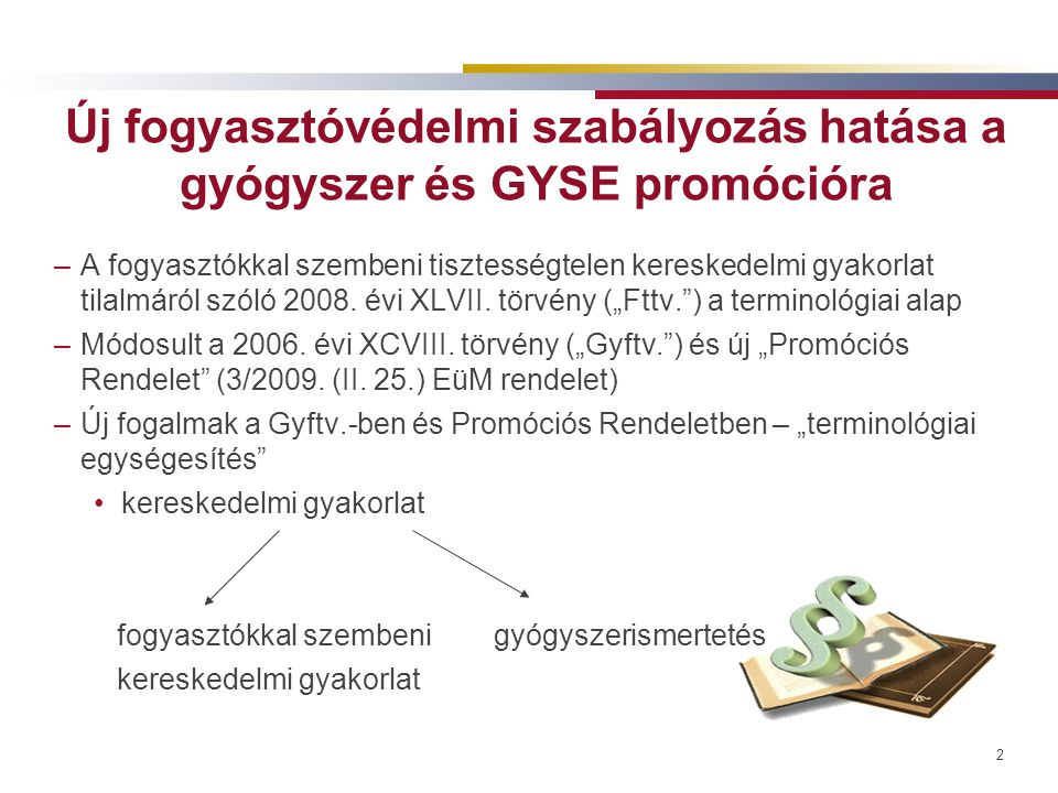 3 Felelősségi szabályok –Fttv.-vel összhangban lettek kialakítva –Mind a fogyasztókkal szembeni kereskedelmi gyakorlat, mind gyógyszerismertetés esetére –Az felel, aki a kereskedelmi gyakorlat tekintetében önálló foglalkozásával vagy gazdasági tevékenységével összefüggő célok érdekében jár el és a gyógyszer, GYSE értékesítése, eladásának ösztönzése közvetlenül érdekében áll (akkor is, ha megbízott útján járt el) –Orvoslátogató egyértelmű önálló felelőssége –Megjelenési móddal összefüggésben az is felel, aki a kommunikációt megjeleníti, vagy megalkotta, de kimentheti magát –Damgaard döntés (C-421/07) – független harmadik személy által végzett tevékenység is lehet reklámtevékenység