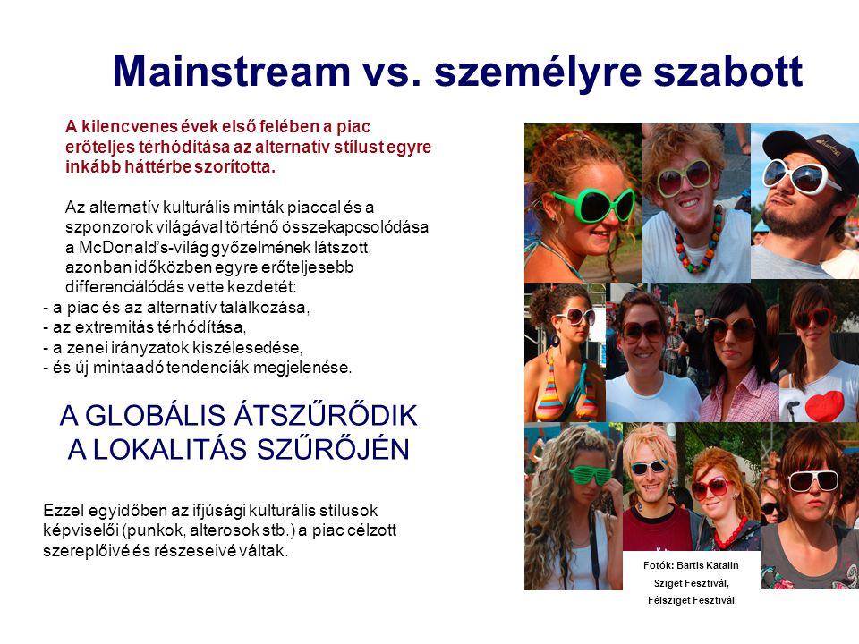 Mainstream vs.