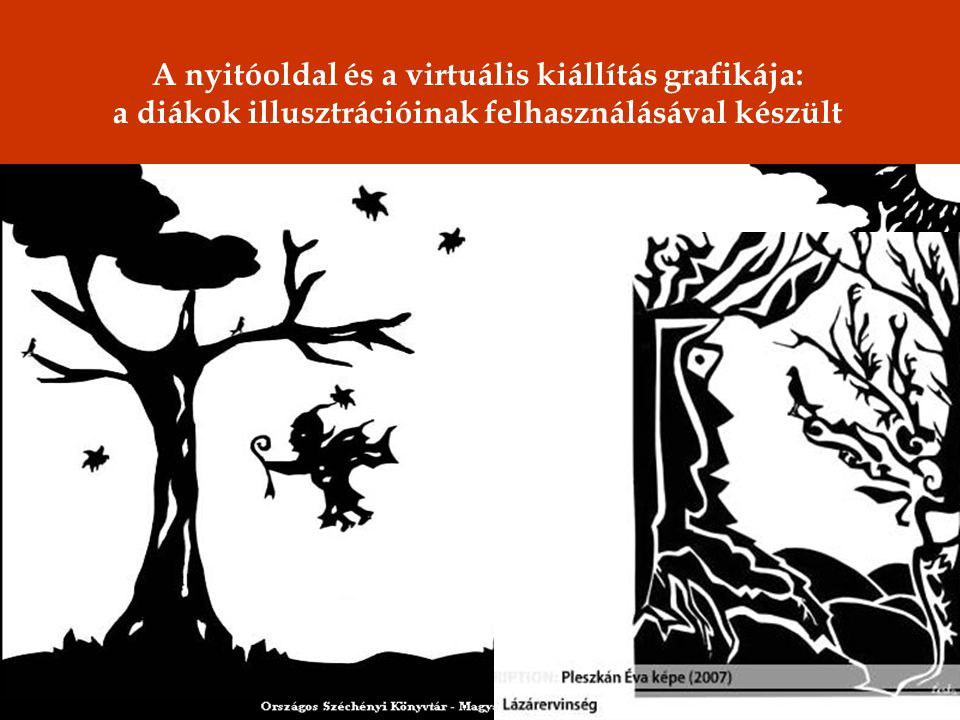 A nyitóoldal és a virtuális kiállítás grafikája: a diákok illusztrációinak felhasználásával készült