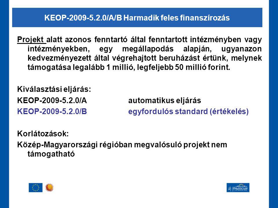 Projekt alatt azonos fenntartó által fenntartott intézményben vagy intézményekben, egy megállapodás alapján, ugyanazon kedvezményezett által végrehajt
