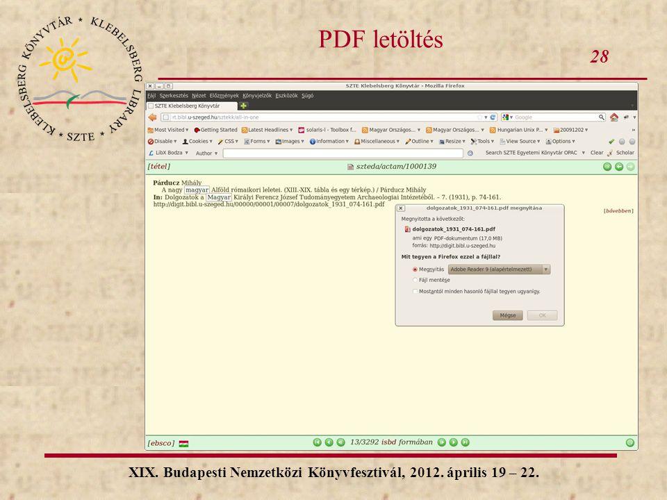 28 XIX. Budapesti Nemzetközi Könyvfesztivál, 2012. április 19 – 22. PDF letöltés
