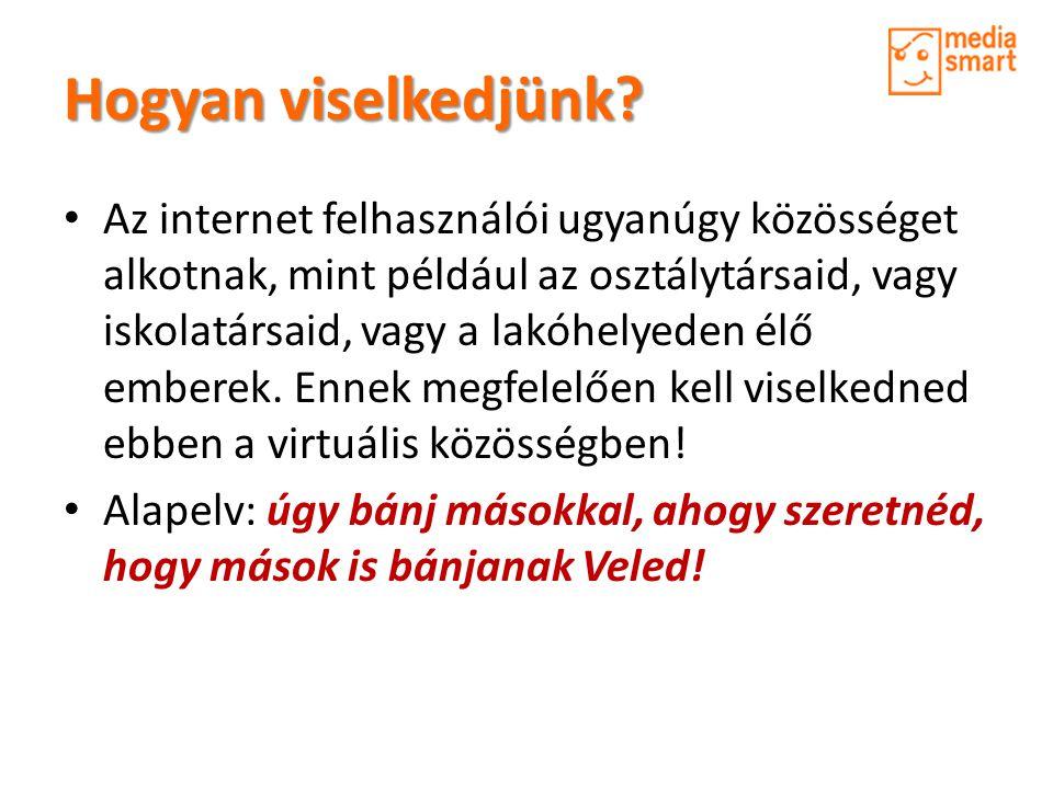 A netikett legfontosabb szabályai • Az internetes viselkedés alapvető szabályait a netikett foglalja össze.