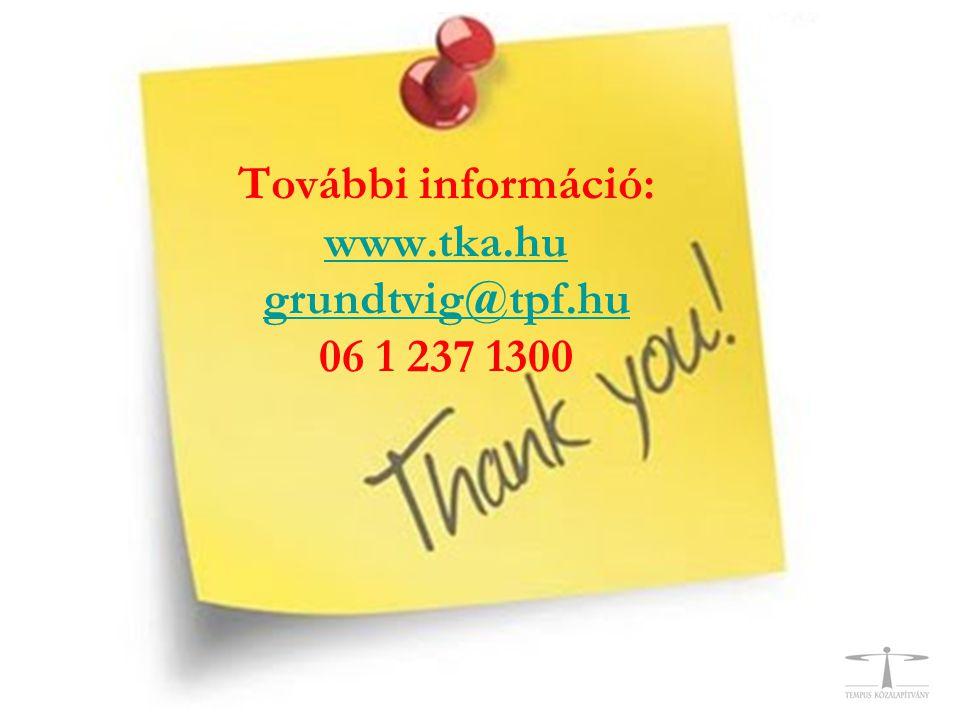 További információ: www.tka.hu grundtvig@tpf.hu 06 1 237 1300 www.tka.hu grundtvig@tpf.hu