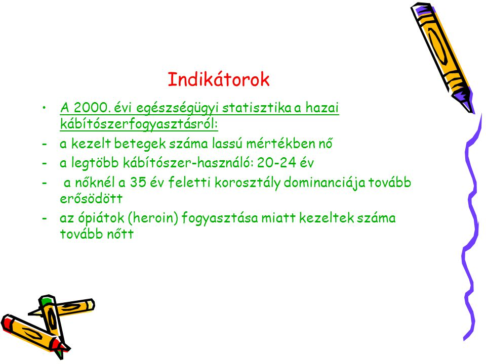 Indikátorok •A 2000.