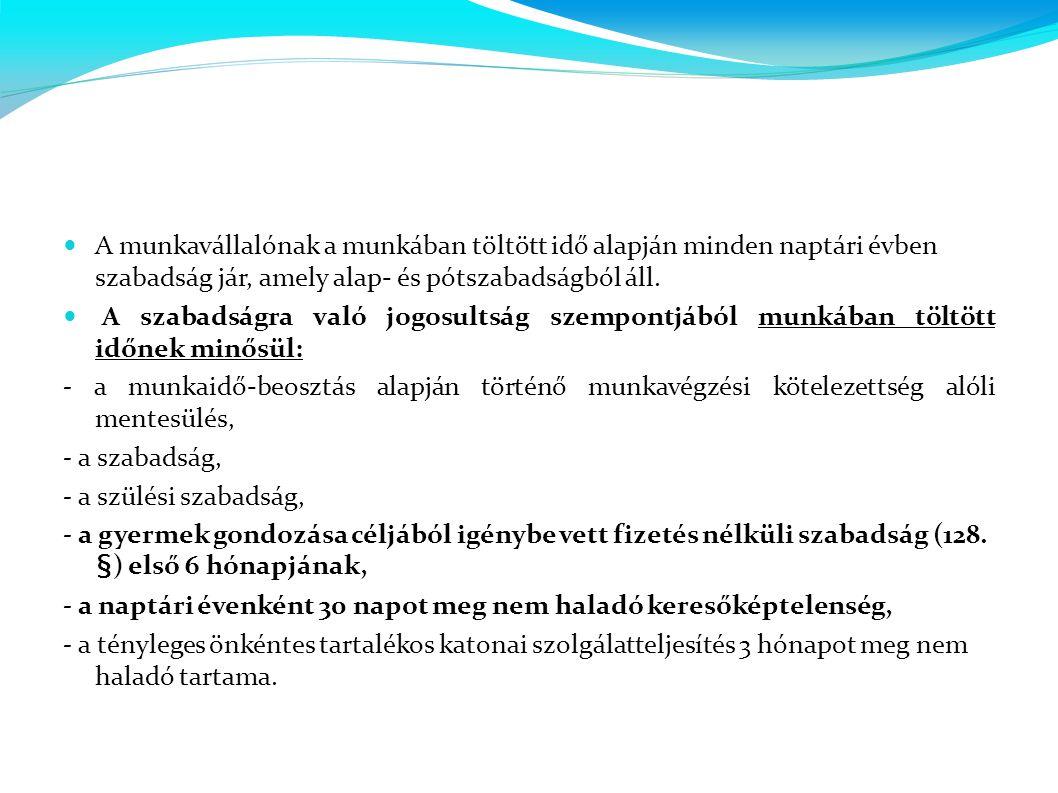 - a munkavégzés alóli mentesülésnek az alábbi esetei: (Mt.