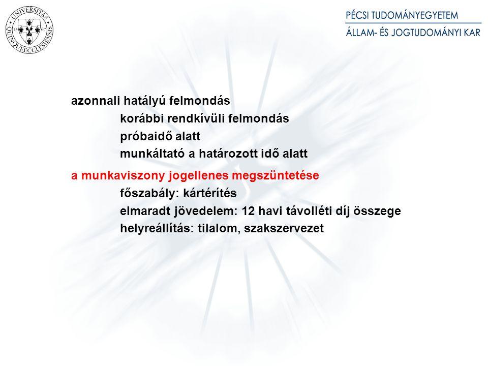 A MUNKAIDŐ ÉS A PHENŐIDŐ fogalmak napi munkaidő munkaidő-keret (4, illetve 6 hónap) eljárás a munkaviszony munkaidő-keret lejárta előtti megszűnésekor munkaidő-beosztás elszámolási időszak pihenőidők szabadság: kiadása – egybefüggő 14 nap (eltérő megállapodás) megállapodás a szabadság egyharmadára rendkívüli munkaidő (250 óra)