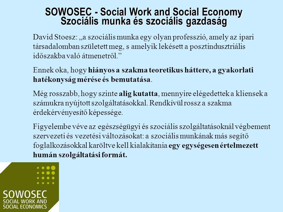 """David Stoesz: """"a szociális munka egy olyan professzió, amely az ipari társadalomban született meg, s amelyik lekésett a posztindusztriális időszakba v"""