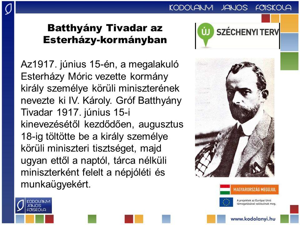 Batthyány Tivadar az Esterházy-kormányban Az1917.