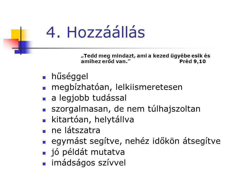 3. Isten szerepe, ember szerepe Isten szerepe:  Ő ad képességet, értelmet - 2 Móz 36, 1-2  Ő ad eredményt - 1 Móz 39, 1-2  Ő ad növekedést - 1 Kor